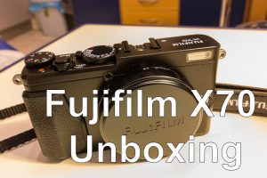แกะกล่อง Fujifilm X70 (วิดีโอ)